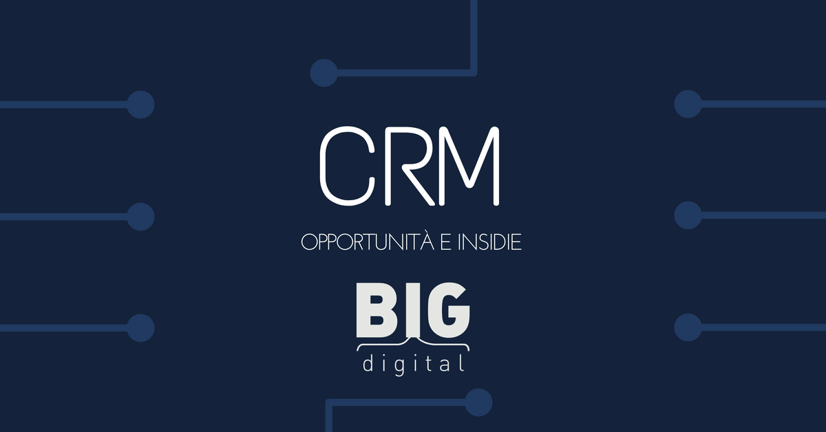 crm opportunita insidie come fare marketing