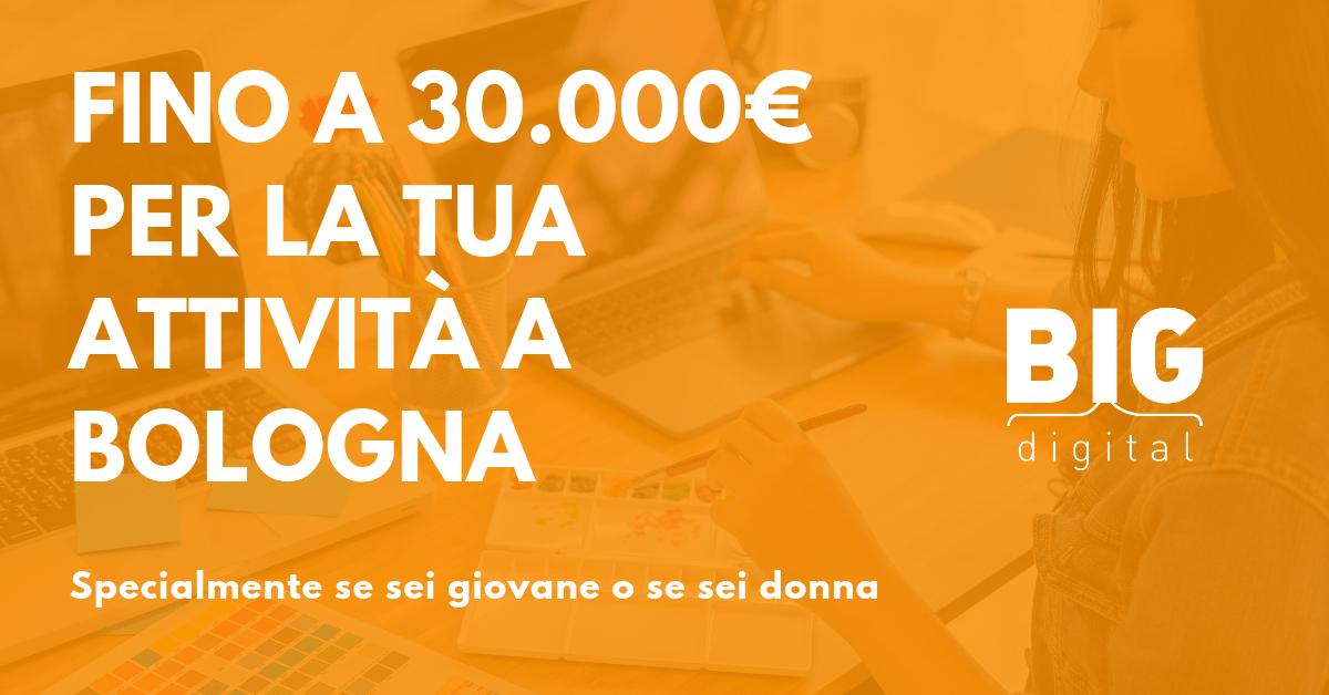 Fino a 30.000€ per la tua attività a Bologna