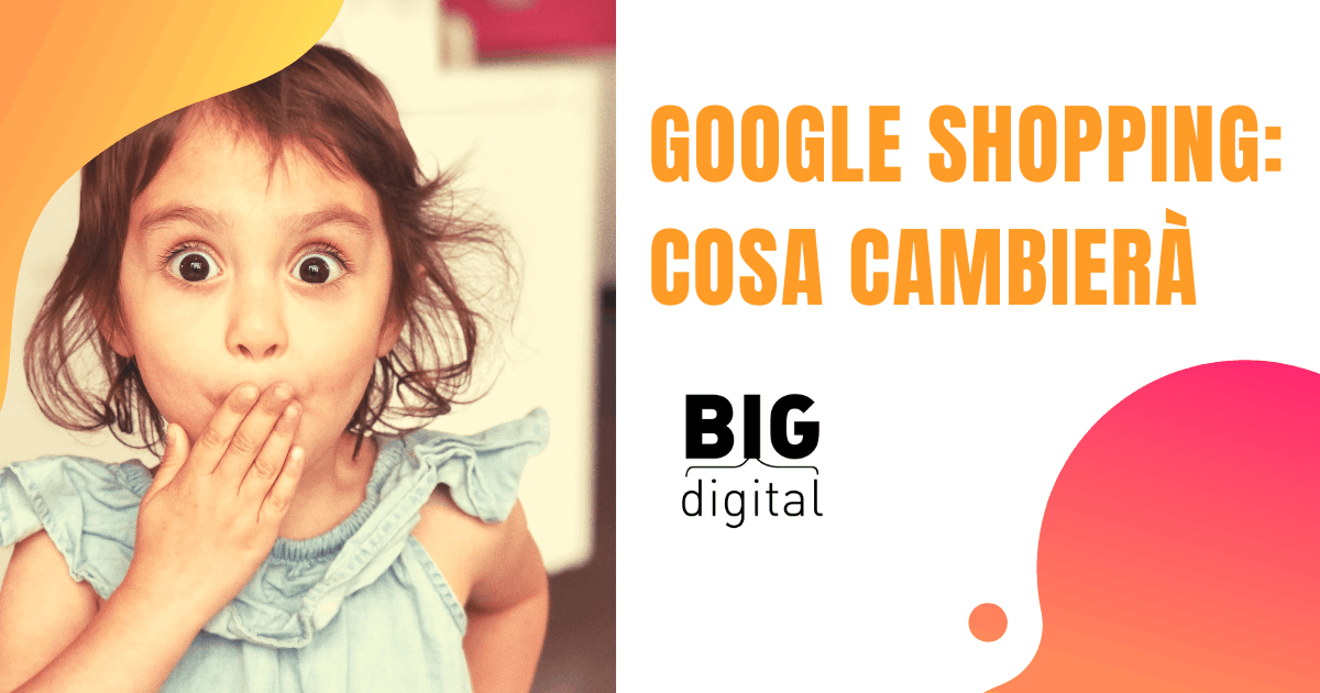 Google Shopping: cosa cambierà